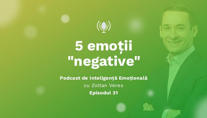 """Afla care sunt cele 5 Emotii """"Negative"""""""