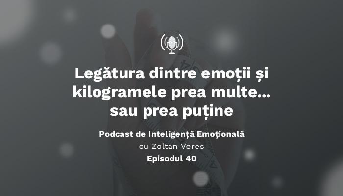Legatura dintre emotii si kilogramele prea multe…sau prea putine