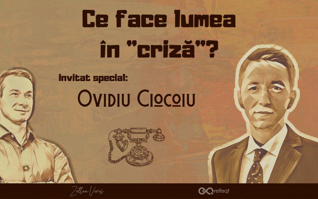 Invitat special Ovidiu Ciocoiu