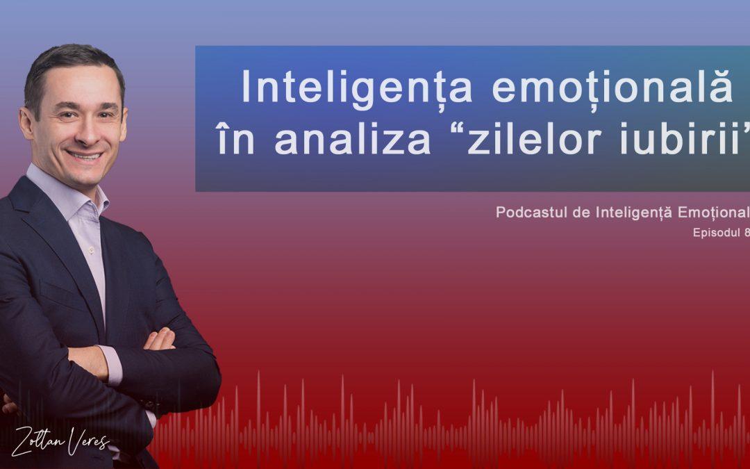 """Inteligența emoțională în analiza """"zilelor iubirii"""""""
