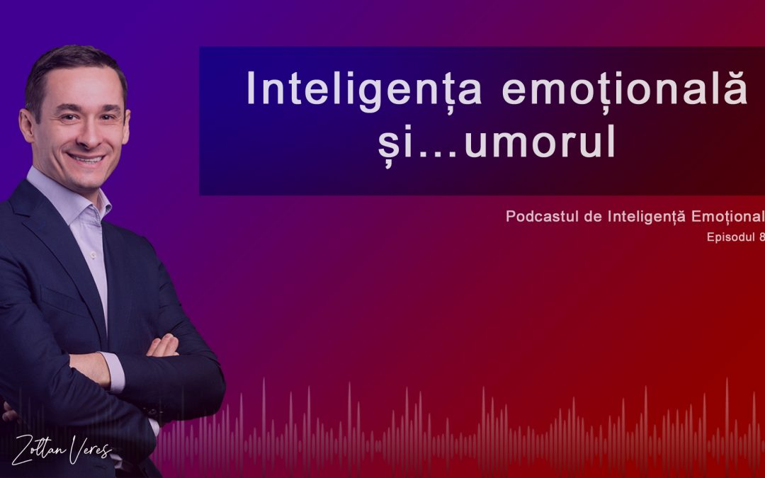 Inteligența emoțională și… umorul