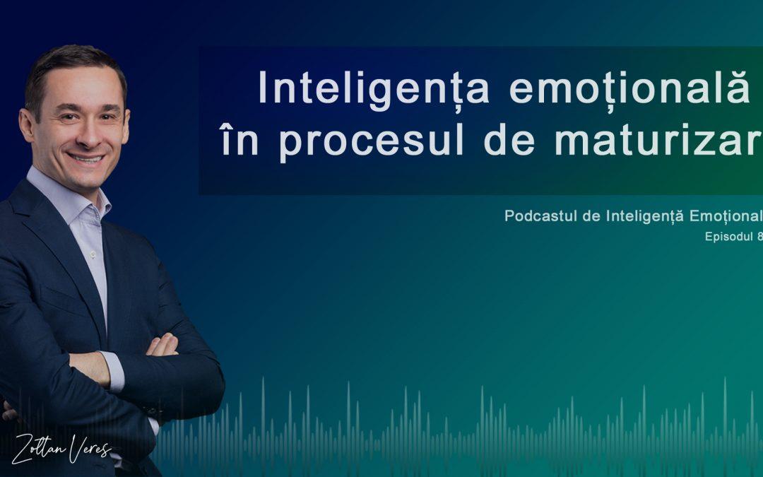 Inteligența emoțională  în procesul de maturizare